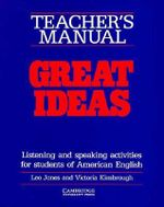 Great Ideas Teacher's manual : Listening and Speaking Activities for Students of American English - Leo Jones