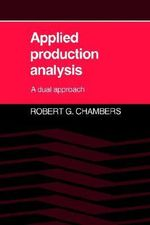 Applied Production Analysis  :  A Dual Approach - Robert G. Chambers