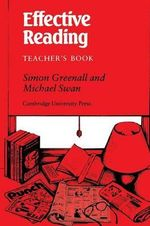 Effective Reading Teacher's book: Tchrs' : Reading Skills for Advanced Students - Simon Greenall