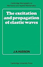 The Excitation and Propagation of Elastic Waves - J. A. Hudson