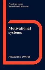Motivational Systems - Frederick Toates