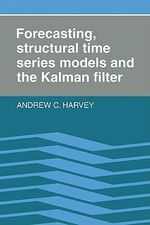 Forecasting, Structural Time Series Models, and the Kalman Filter - A.C. Harvey