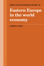 Eastern Europe in the World Economy - Laszlo Csaba