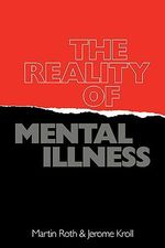 The Reality of Mental Illness - Martin Roth