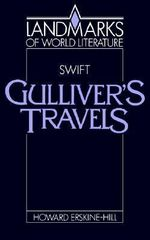 Swift : Gulliver's Travels - Howard Erskine-Hill