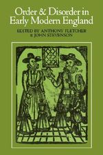 Order and Disorder in Early Modern England