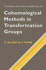 Cohomological Methods in Transformation Groups - Christopher Allday