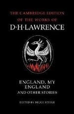 England, My England and Other Stories : And Other Stories - D. H. Lawrence