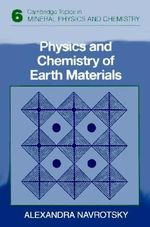 Physics and Chemistry of Earth Materials - Alexandra Navrotsky