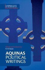 Aquinas : Political Writings - Saint Thomas Aquinas