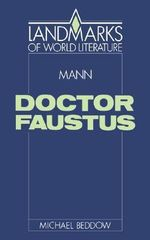 Doctor Faustus : Landmarks of World Literature - Michael Beddow