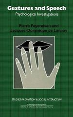 Gestures and Speech : Psychological Investigations - Pierre Feyereisen