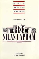 New Essays on The Rise of Silas Lapham : The American Novel