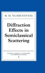 Diffraction Effects in Semiclassical Scattering - H.M. Nussenzveig