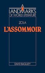 L'Assommoir : Landmarks of World Literature - David Baguley