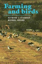 Farming and Birds - Raymond J. O'Connor