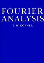 Fourier Analysis - T. W. Korner