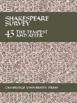 Shakespeare Survey : Volume 43, The Tempest and After: