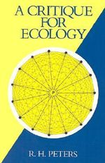 A Critique for Ecology - Robert Henry Peters