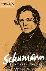 Schumann : Fantasie, Op. 17 - Nicholas Marston