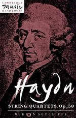 Haydn : String Quartets, Op. 50 - W.Dean Sutcliffe