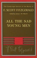 Fitzgerald : All The Sad Young Men: v. 5 - F. Scott Fitzgerald