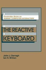 The Reactive Keyboard - John J. Darragh