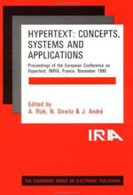 Hypertext: Concepts, Systems and Applications : Proceedings of the First European Conference on Hypertext, INRIA, France, November 1990