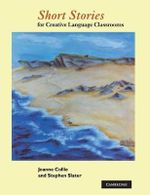 Short Stories : For Creative Language Classrooms - Joanne Collie