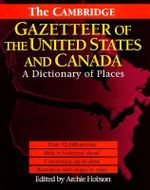 The Cambridge Gazetteer of the USA and Canada : A Dictionary of Places