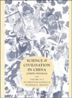 Science and Civilisation in China : Volume 6, Biology and Biological Technology, Part 3, Agro-Industries and Forestry: Agro-industries and Forestry Pt. 3 - Christian Daniels