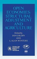 Open Economies : Structural Adjustment and Agriculture