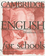 Cambridge English for Schools 3 Workbook : Workbook Bk. 3 - Andrew Littlejohn
