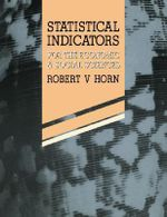 Statistical Indicators : For the Economic and Social Sciences - Robert V. Horn
