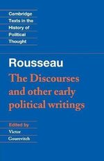 Rousseau : 'The Discourses' and Other Early Political Writings: v. 1 - Jean-Jacques Rousseau