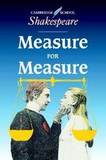 Measure for Measure : Cambridge School Shakespeare - William Shakespeare