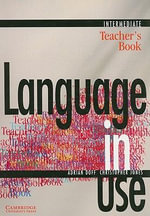 Language in Use Intermediate Teacher's Book : Intermediate - Adrian Doff