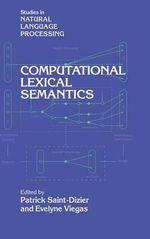 Computational Lexical Semantics : Studies in Natural Language Processing