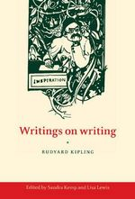 Writings on Writing : Writings on Writing - Rudyard Kipling