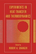 Experiments in Heat Transfer and Thermodynamics : Monographs on Geology and Geophysics