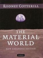 The Material World : 2nd Edition - Rodney Cotterill