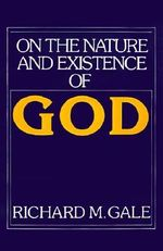 On the Nature and Existence of God - Richard M. Gale