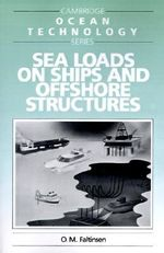 Sea Loads on Ships and Offshore Structures - O.M. Faltinsen