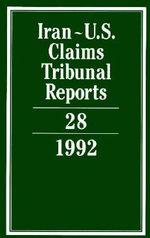 Iran-U.S. Claims Tribunal Reports : Volume 28: v. 28