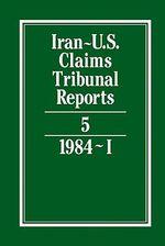 Iran-U.S. Claims Tribunal Reports : v. 5