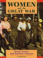 Women and the Great War - Bruce Scates