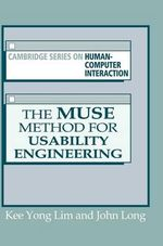 The MUSE Method for Usability Engineering : Cambridge Series on Human-Computer Interaction - Kee Yong Lim
