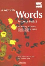 A Way with Words Resource Pack 2 : Resource Pack 2 - Stuart Redman