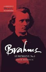Brahms : Symphony No. 1 - David Lee Brodbeck
