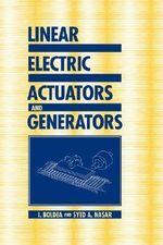 Linear Electric Actuators and Generators - I. Boldea